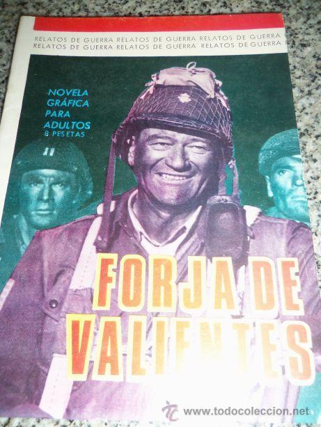 FORJA DE VALIENTES/ SERIE RELATOS DE GUERRA, POR S. DULCET - DIBUJOS: J. FORNS - ESPAÑA - 1966 (Tebeos y Comics - Toray - Otros)