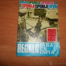 Comics - ESPIONAJE Nº 47 REGALO PARA UN ESPIA EDITORIAL TORAY - 42149853