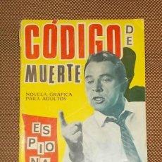 Tebeos: ESPIONAJE. NOVELA PARA ADULTOS. CODIGO DE MUERTE. Nº 24. EDICIONES TORAY. 1966. Lote 42359721
