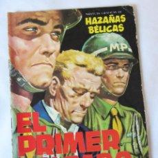 Tebeos: EL PRIMER SOLDADO - HAZAÑAS BELICAS - 1962 - MUY BUEN ESTADO. Lote 42889417