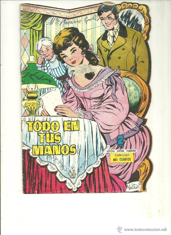 MIS CUENTOS. Nº 317. TORAY. (A-8) (Tebeos y Comics - Toray - Otros)