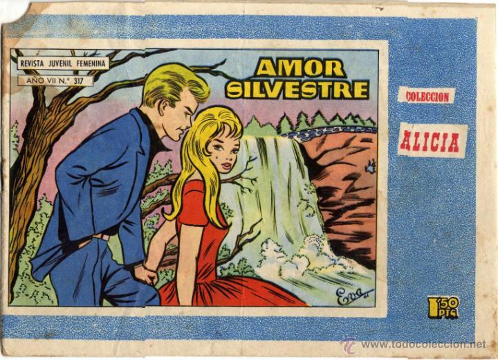 COLECCION ALICIA - NÚM. 317 - AMOR SILVESTRE (Tebeos y Comics - Toray - Alicia)