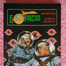 Tebeos: ESPACIO 4 EDICIONES TORAY 1982 ANTIMATERIA LA PUERTA FANTASTICA. Lote 45449798