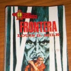 Tebeos: FRONTERA, POR LOUIS G. MILK - TORAY - Nº 27 - ESPAÑA - 1968 - PARA COLECCIONISTAS. Lote 45539631