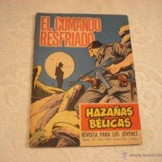 Tebeos: HAZAÑAS BELICAS Nº 180. EL COMANDO RESFRIADO. Lote 45945227