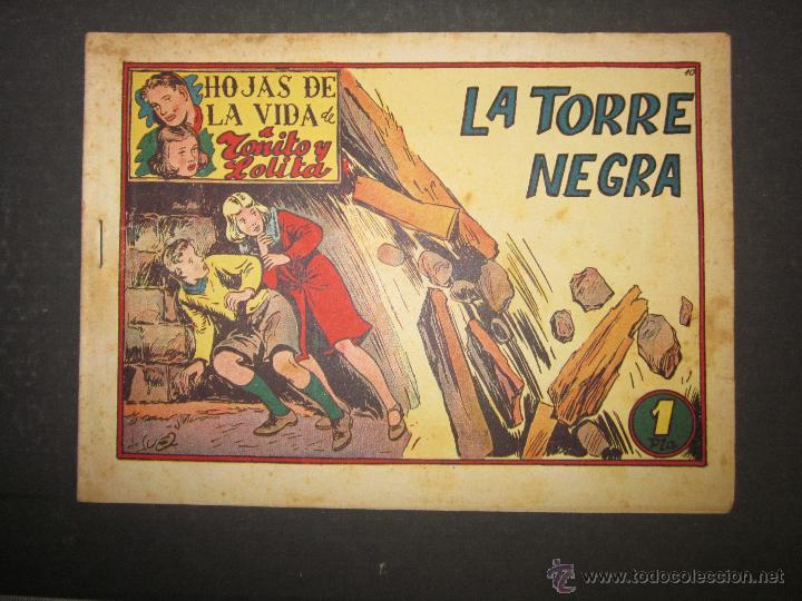 HOJAS DE LA VIDA DE TOÑITO Y LOLITA - NUM 10 -EDICIONES TORAY - DIBUJOS JAIME JUEZ - (COM- 295) (Tebeos y Comics - Toray - Otros)