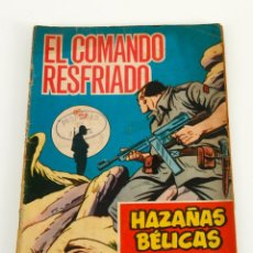Tebeos: HAZAÑAS BELICAS . EL COMANDO RESFRIADO 1965. Lote 48005207