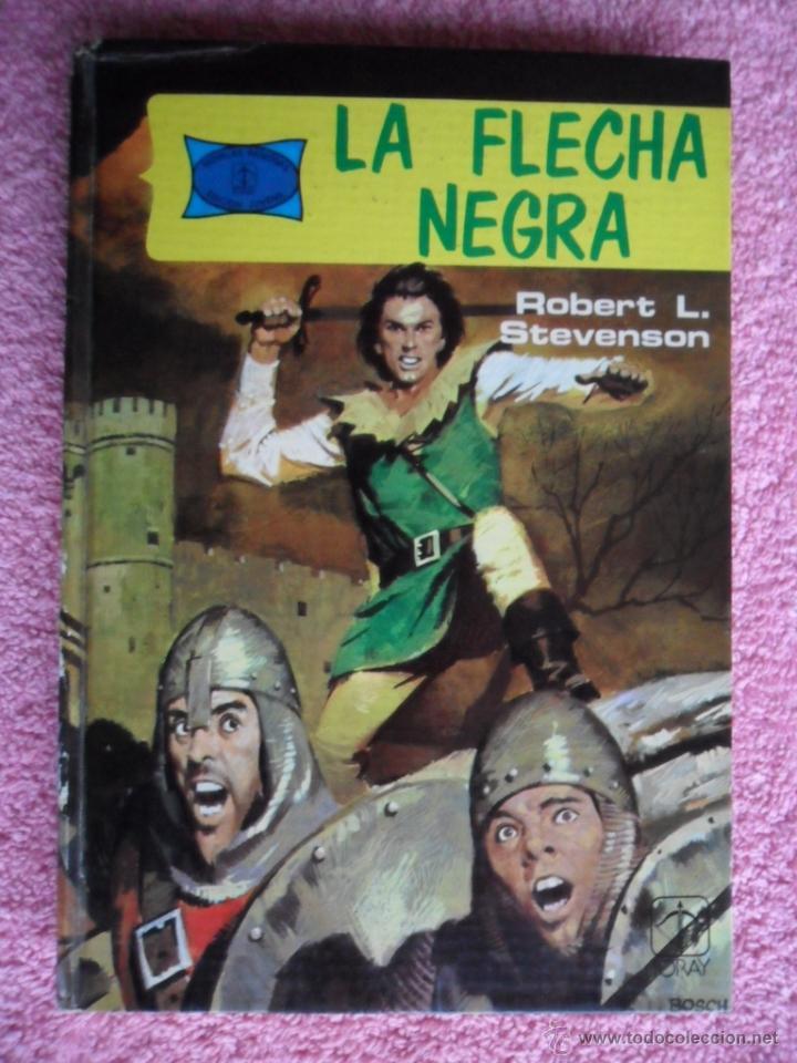 LA FLECHA NEGRA HISTORIAS FAMOSAS 5 EDITORIAL TORAY 1976 ROBERT STEVENSON EDICIÓN 1ª (Tebeos y Comics - Toray - Flecha Negra)