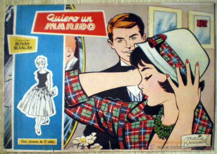 COL. ROSAS BLANCAS Nº 56 QUIERO UN MARIDO TORAY 1958 REVISTA JUVENIL CHICAS DIBUJOS MARÍA PASCUAL (Tebeos y Comics - Toray - Otros)