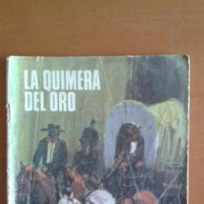 Livros de Banda Desenhada: SIOUX Nº 164 * LA QUIMERA DEL ORO * TORAY. Lote 50073036