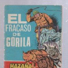 Tebeos: HAZAÑAS BELICAS. EL FRACASO DE GORILA. Nº 277. AÑO 1969. EDICIONES TORAY. Lote 50317549