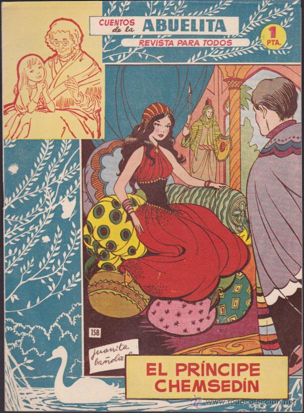 COMIC COLECCION CUENTOS DE LA ABUELITA Nº 158 EL PRINCIPE CHEMSEDIN (Tebeos y Comics - Toray - Cuentos de la Abuelita)