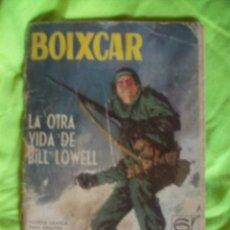 Tebeos: BOIXCAR TORAY LA OTRA VIDA DE BILL LOWELL COMIC. Lote 51849458