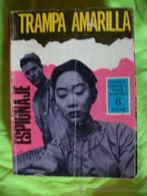 ESPIONAJE 38 TRAMPA AMARILLA COMIC TORAY (Tebeos y Comics - Toray - Otros)