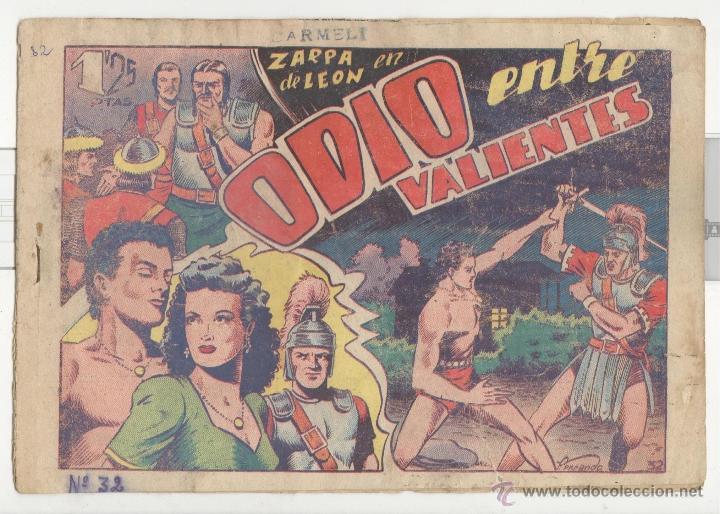 TORAY.EDICIÓN ORIGINAL . ZARPA DE LEON 32 . ODIO ENTRE VALIENTES (Tebeos y Comics - Toray - Zarpa de León)