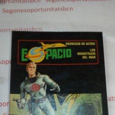 Tebeos: ESPACIO - ENEMIGOS DE ACERO -N°8 - TORAY. Lote 53778842