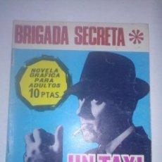Tebeos: BRIGADA SECRETA Nº 189-UN TAI PARA MORIR-1967-GRAN J.A. HUÉSCAR BUENO-MUY DIFÍCIL-5259. Lote 96038858