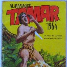 Tebeos: TAMAR ALMANAQUE 1964 ORIGINAL, BIEN CONSERVADO. Lote 54566601