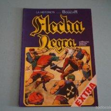 Tebeos: CÓMIC DE FLECHA NEGRA EL FIN DE ISMALIA Nº 11 AÑO 1982 DE EDICIONES URSUS LOTE 10. Lote 55335897