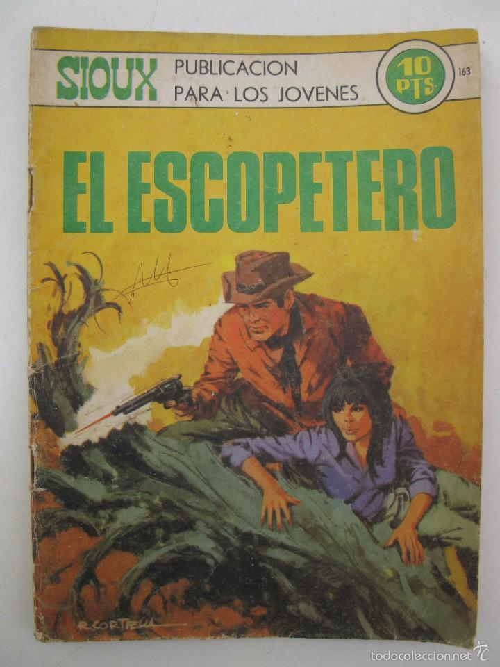 SIOUX - Nº 163 - EL ESCOPETERO - EDICIONES TORAY - AÑO 1970. (Tebeos y Comics - Toray - Sioux)