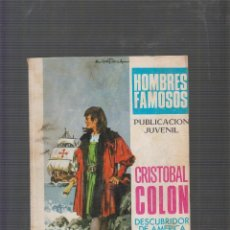 Tebeos: HOMBRES FAMOSOS Nº 11, CRISTOBAL COLON, -ED. EDITORIAL TORAY. Lote 55825713