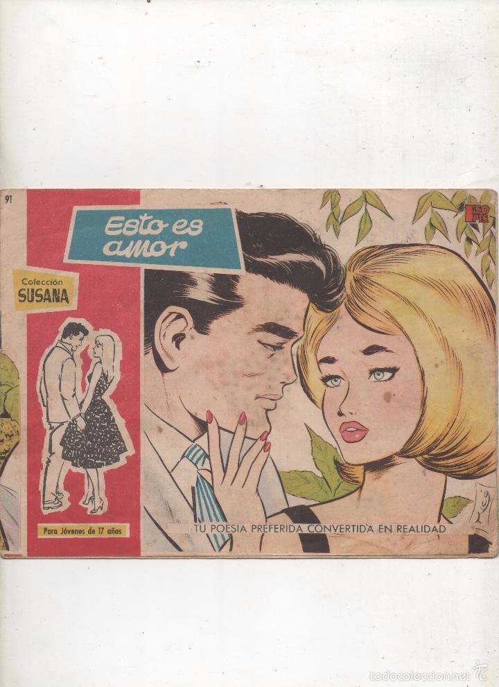 COLECCION SUSANA Nº91.ESTO ES AMOR.TORAY.1959.DA (Tebeos y Comics - Toray - Susana)