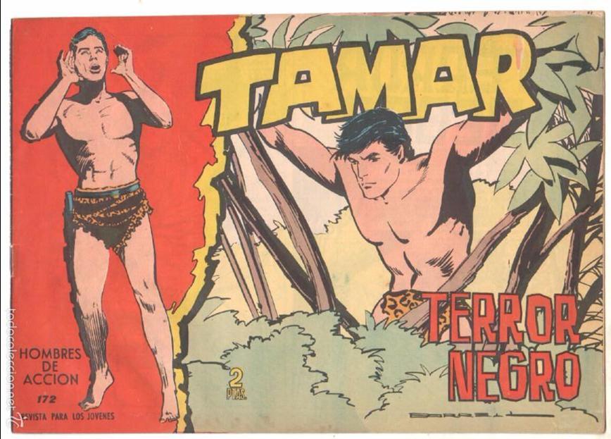 TAMAR ORIGINAL Nº 172 EDI. TORAY 1961 - DIBUJOS DE ANTONIO BORRELL - MUY BUEN ESTADO (Tebeos y Comics - Toray - Tamar)