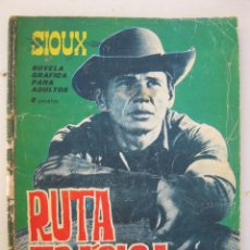 Tebeos: SIOUX - Nº 40 - RUTA TRÁGICA - EDICIONES TORAY - AÑO 1965.. Lote 56698336
