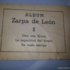 Tebeos: ZARPA DE LEON - ALBUM Nº 18 XVIII OTRA VEZ KRUM , DE MALA ESTIRPE ... EDITORIAL TORAY AÑOS 40 / 50. Lote 56866012