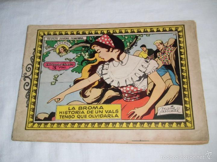 LA BROMA/HISTORIA DE UNVALS/TENGO QUE OLVIDARLA COLECCION AZUCENA EXTRAORDINARIO Nº 60.-1958 (Tebeos y Comics - Toray - Azucena)