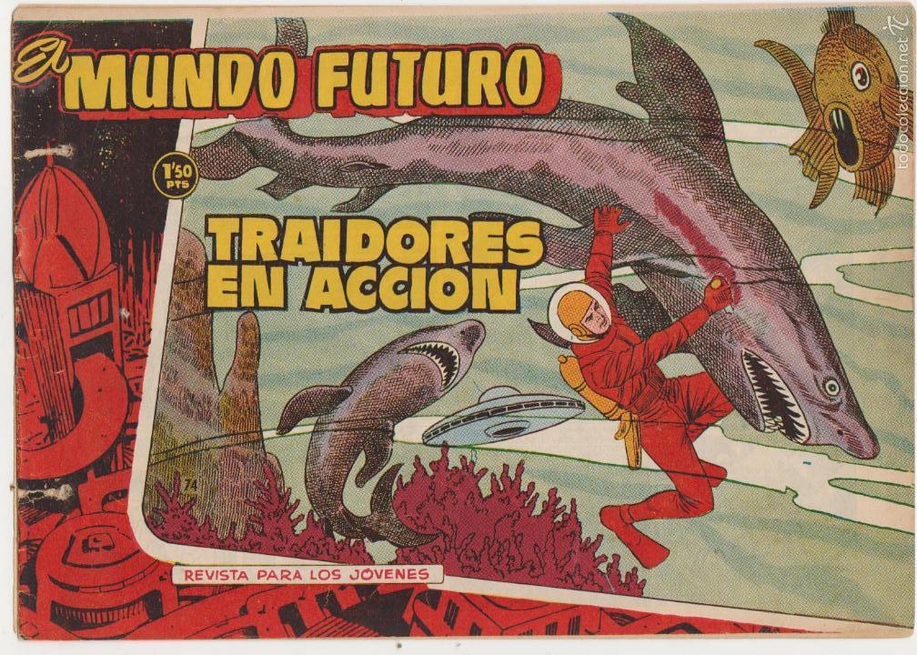 EL MUNDO FUTURO Nº 74. TORAY 1955. (Tebeos y Comics - Toray - Mundo Futuro)