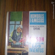 Tebeos: HOMBRES FAMOSOS EDISON EL GENIO DE LOS INVENTOS Nº5 AÑO 1968. Lote 57912886