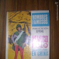 Tebeos: HOMBRES FAMOSOS MARCO POLO UN AVENTURERO EN CHINA Nº7 AÑO 1968. Lote 57912976