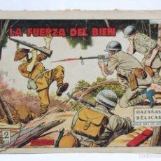 Tebeos: CÓMIC HAZAÑAS BÉLICAS - Nº 236. LA FUERZA DEL BIEN - ED. TORAY, AÑOS 50. Lote 57951893