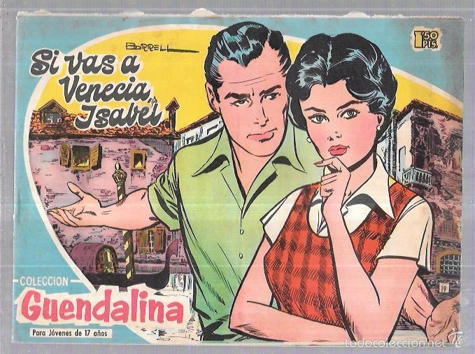 COLECCIÓN GUENDALINA. SI VAS A VENECIA, ISABEL. Nº19. REVERSO: FERNANDO LAMAS. (Tebeos y Comics - Toray - Guendalina)