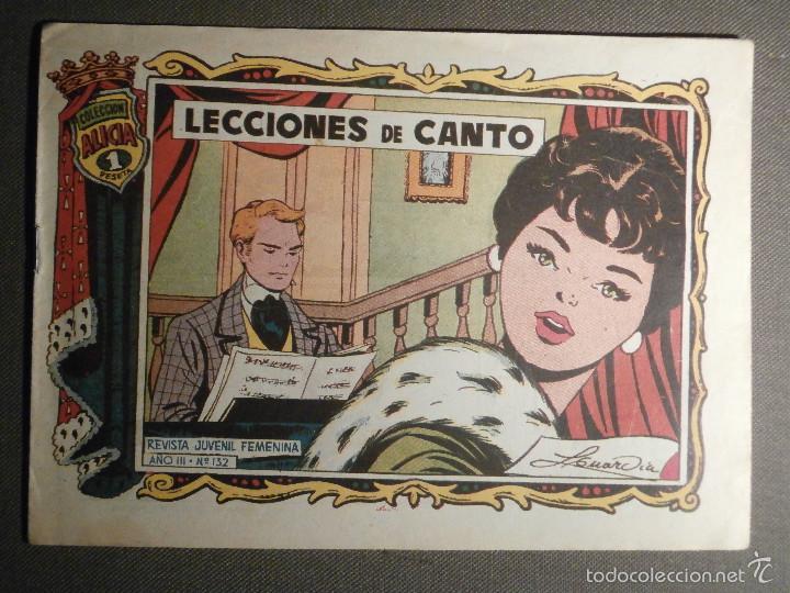 COMIC - COLECCION ALICIA - LECCIONES DE CANTO - AÑO III - Nº 132 - ORIGINAL - (Tebeos y Comics - Toray - Alicia)