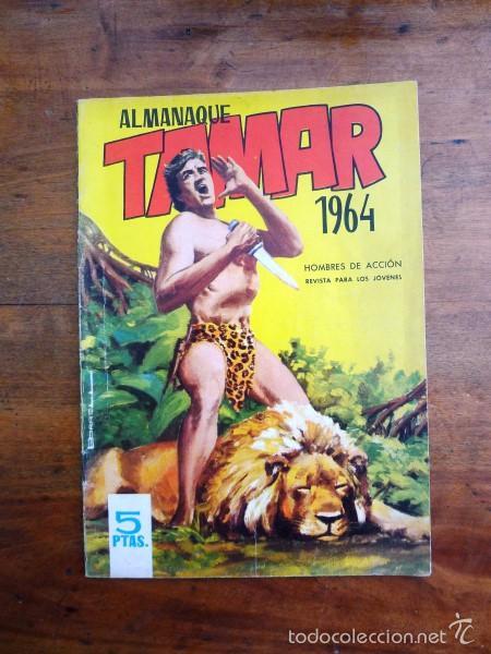 TAMAR : ALMANAQUE 1964. [HOMBRES DE ACCIÓN] (Tebeos y Comics - Toray - Tamar)