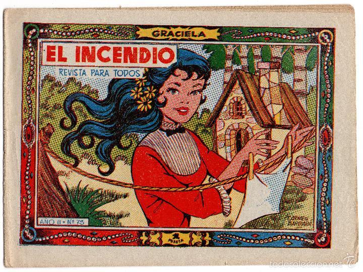 COLECCIÓN GRACIELA. EL INCENDIO. Nº 73. EDICIÓN TORAY (Tebeos y Comics - Toray - Graciela)
