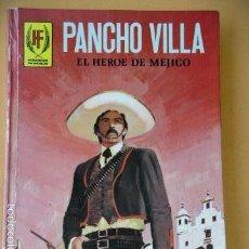 Tebeos: PANCHO VILLA, EL HÉROE DE MÉJICO, ED. TORAY 1978, DIBUJOS DE LÓPEZ ESPÍ COLABORADOR DE VÉRTICE. Lote 61431947