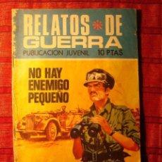 Tebeos: COMIC. RELATOS DE GUERRA. NO HAY ENEMIGO PEQUEÑO. PUBLICACIÓN JUVENIL. TORAY. Lote 62368584