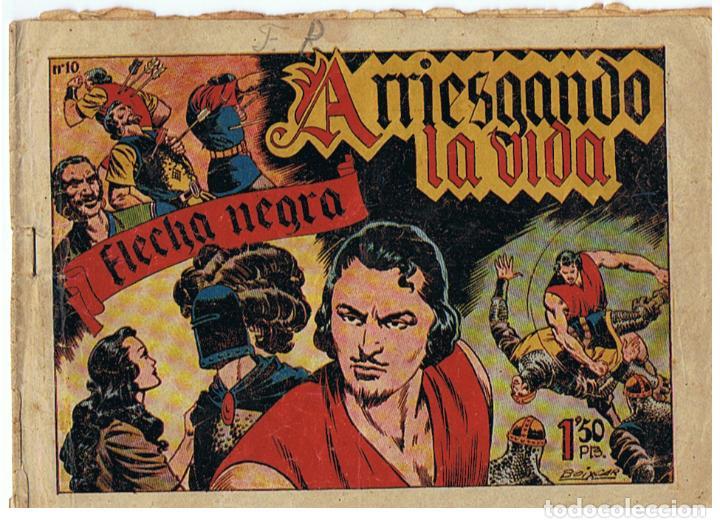FLECHA NEGRA Nº 10 - ARRIESGANDO LA VIDA - ORIGINAL - ED. TORAY 1949 (Tebeos y Comics - Toray - Flecha Negra)