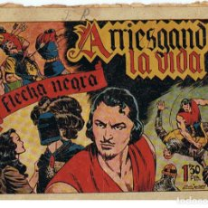 Tebeos: FLECHA NEGRA Nº 10 - ARRIESGANDO LA VIDA - ORIGINAL - ED. TORAY 1949. Lote 64402515