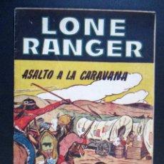 Tebeos: LONE RANGER Nº 4 , LLANERO SOLITARIO , ASALTO A LA CARAVANA , ED. HADE SA - DT120. Lote 65244931