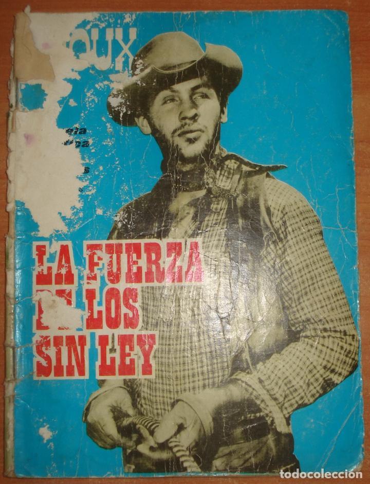SIOUX. LA FUERZA DE LOS SIN LEY. EDICIONES TORAY. AÑO 1965. (Tebeos y Comics - Toray - Sioux)
