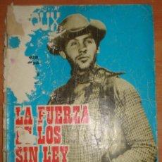 Tebeos: SIOUX. LA FUERZA DE LOS SIN LEY. EDICIONES TORAY. AÑO 1965.. Lote 65983818