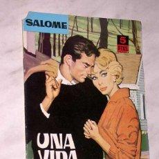 Tebeos: UNA VIDA VACIA. NOVELAS GRÁFICAS SALOMÉ Nº 22. EDICIONES TORAY 1962. HISTORIETA DE SELEC. ILUSTRADAS. Lote 67663425