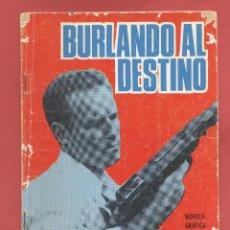 Tebeos: COLECCIÓN ESPIONAJE - BURLANDO AL DESTINO NOVELA GRAFICA PARA ADULTOS EDI. TORAY 1965*. Lote 67921817