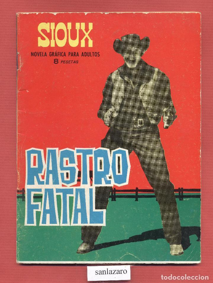 SIOUX - RASTRO FATAL - NOVELA GRAFICA PARA ADULTOS EDICIONES TORAY, S.A. 48 PAGINAS AÑOE 1965* (Tebeos y Comics - Toray - Sioux)