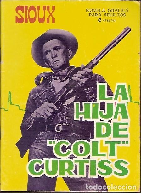 SIOUX LA HIJA DE COLT CURTISS (Tebeos y Comics - Toray - Sioux)