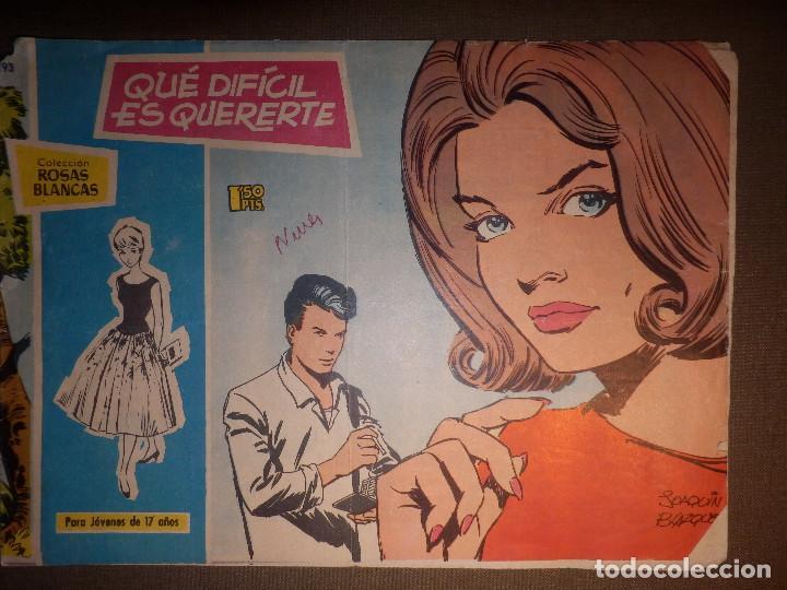 TEBEO - COMIC - COLECCIÓN ROSAS BLANCAS - QUE DIFICIL ES QUERERTE - Nº 293 - TORAY (Tebeos y Comics - Toray - Otros)
